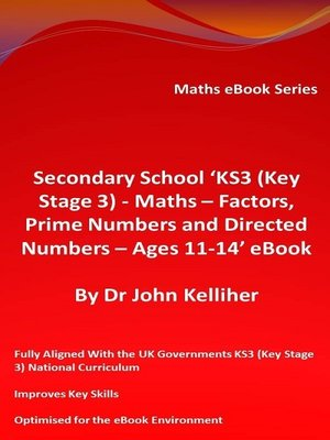 cover image of Secondary School 'KS3 (Key Stage 3)--Maths – Factors, Prime Numbers and Directed Numbers--Ages 11-14' eBook
