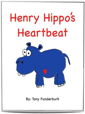 cover image of Henry Hippo's Heartbeat