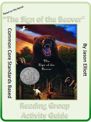 cover image of Sign of the Beaver by Elizabeth George Spear Reading Group Activity Guide