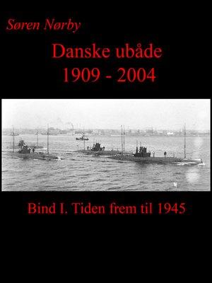 cover image of Danske Ubåde 1909