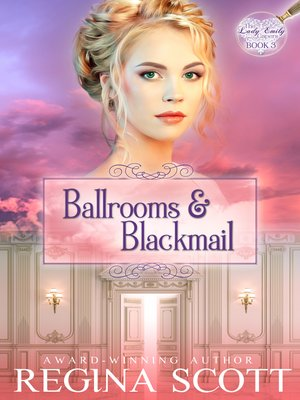 cover image of Ballrooms and Blackmail