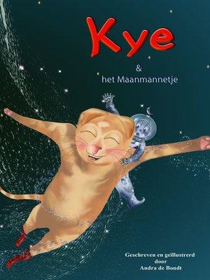 cover image of Kye en het Maanmannetje
