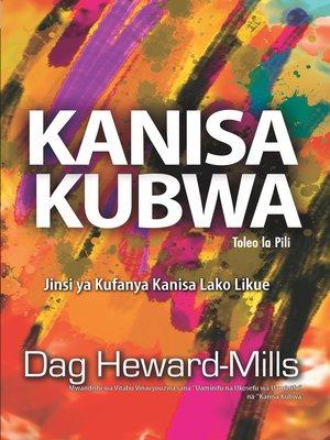 cover image of Kanisa Kubwa