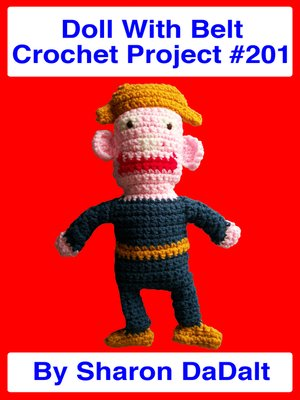 cover image of Doll With Belt Crochet Project #201