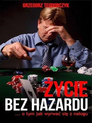 cover image of Życie bez hazardu