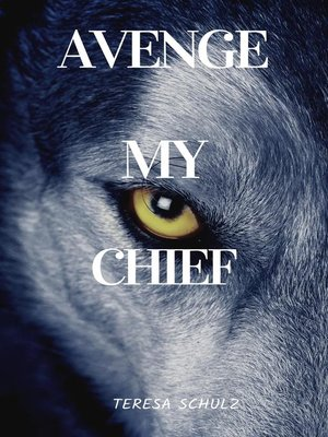 cover image of Avenge My Chief