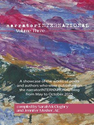 cover image of narratorINTERNATIONAL Volume Three