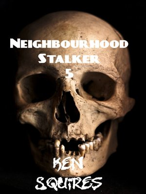 cover image of Neighbourhood Stalker Psychosis