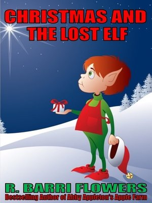 cover image of Christmas and the Lost Elf (A Children's Picture Book)