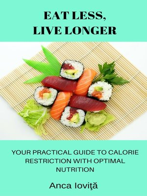 cover image of Eat Less, Live Longer