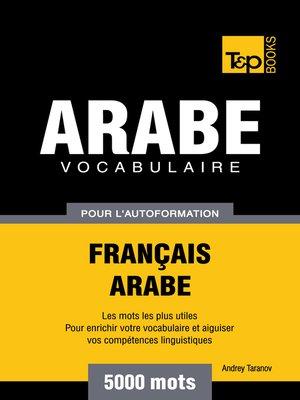 cover image of Vocabulaire Français-Arabe pour l'autoformation