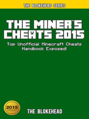 cover image of The Miner's Cheats 2015