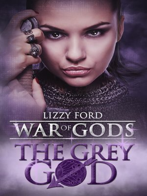 cover image of The Grey God (Book IV, War of Gods)