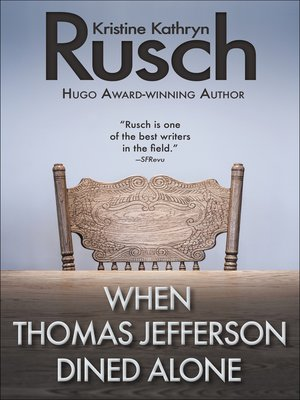 cover image of When Thomas Jefferson Dined Alone