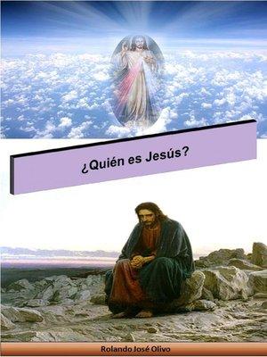 cover image of ¿Quién es Jesús?