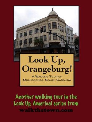 cover image of A Walking Tour of Orangeburg, South Carolina