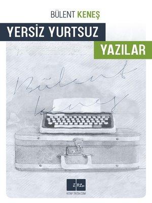cover image of Yersiz Yurtsuz Yazılar