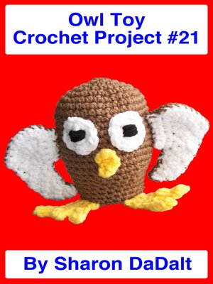 cover image of Owl Toy Crochet Project #21