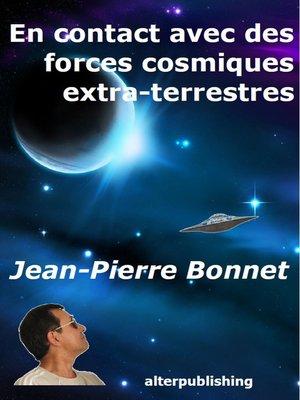 cover image of En contact avec des forces cosmiques extra-terrestres