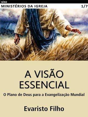 cover image of A Visão Essencial