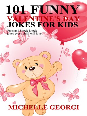 cover image of 101 Valentine's Day Jokes For Kids