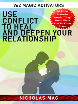 cover image of Use Conflict to Heal and Deepen Your Relationship