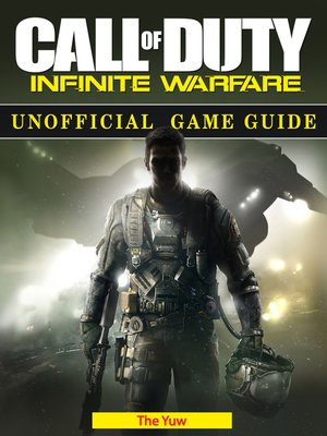 cover image of Call of Duty Infinite Warfare Unofficial Game Guide