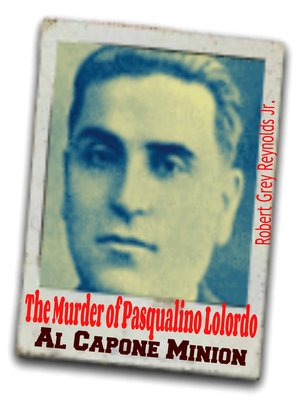 cover image of The Murder of Pasqualino Lolordo Al Capone Minion