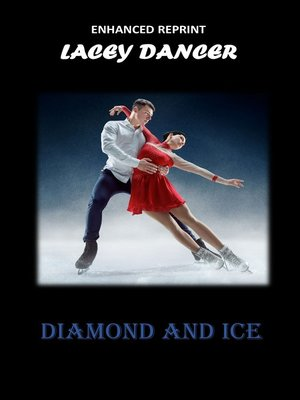cover image of Diamond and Ice
