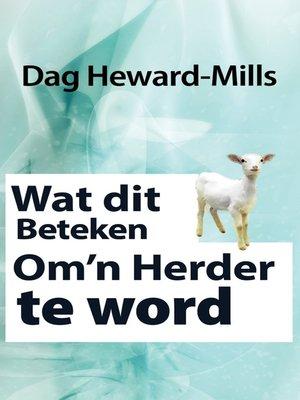 cover image of Wat dit beteken om 'n herder te word