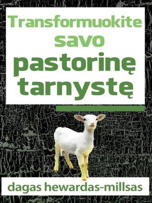 cover image of Transformuokite savo pastorinę tarnystę
