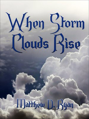 cover image of When Storm Clouds Rise