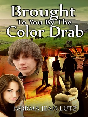 cover image of Brought to You by the Color Drab