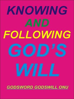 cover image of Knowing and Following God's Will