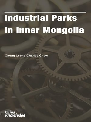 cover image of Industrial Parks in Inner Mongolia