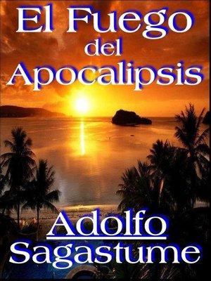 cover image of El Fuego del Apocalipsis