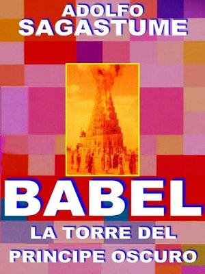 cover image of Babel, La Torre del Príncipe Oscuro