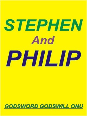 cover image of Stephen, the Martyr, and Philip, the Evangelist