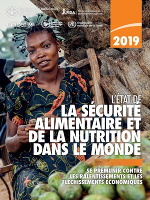 cover image of L'État de la sécurité alimentaire et de la nutrition dans le monde 2019