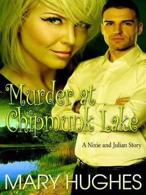 cover image of Murder at Chipmunk Lake