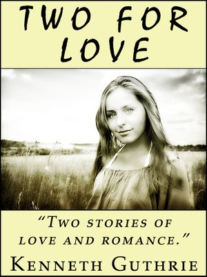 cover image of Two For Love (2 Romantic Stories)