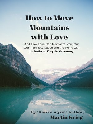 "cover image of ""How to Move Mountains with Love"""