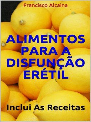 cover image of Alimentos para a Disfunção Erétil