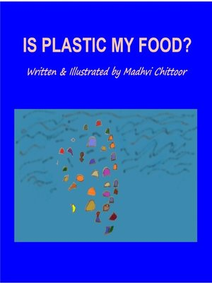 cover image of Is Plastic My Food?