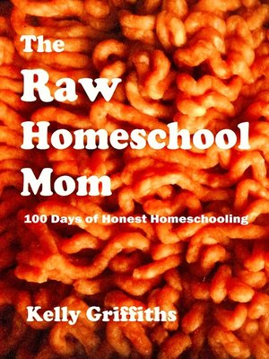 cover image of The Raw Homeschool Mom