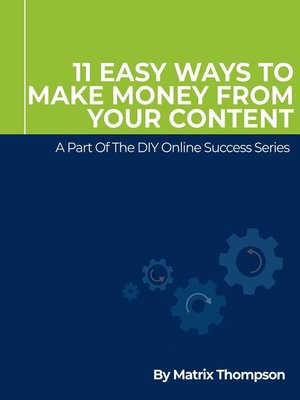 cover image of 11 Easy Ways to Make Money From Your Content