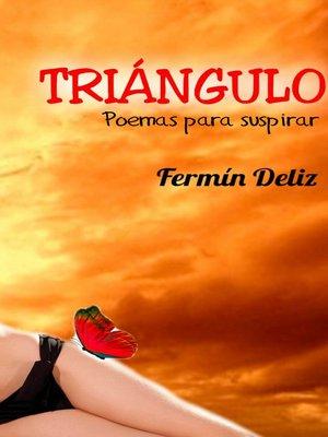 cover image of TRIÁNGULO, poemas para suspirar