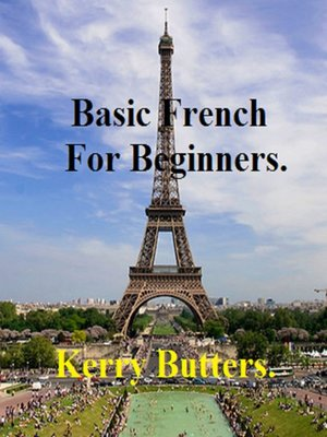 cover image of Basic French For Beginners.