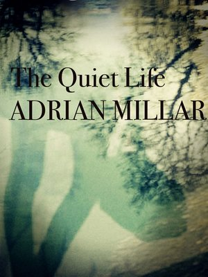 cover image of The Quiet Life