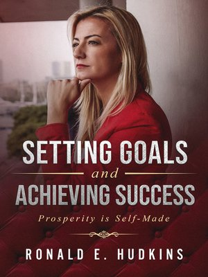 cover image of Setting Goals and Achieving Success